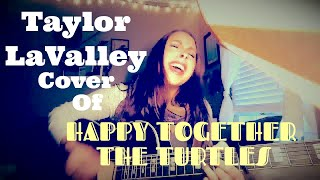 Happy Together Cover The Turtles