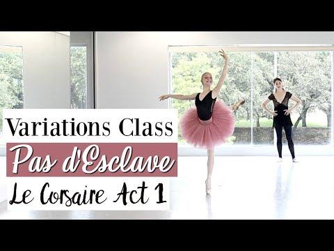 Variations Class - Pas d'Esclave Le Corsaire, Act 1 | Kathryn Morgan