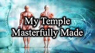 My Temple, Masterfully Made - October 21st, 2021
