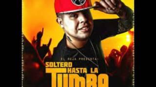 El Reja - Soltero Hasta La Tumba (Fede Alochis Remix) HIT VERANO 2015 DESCARGA GRATIS