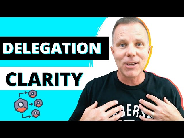 Episode 22 | Delegation Clarity | Leadership in a Nutshell Podcast