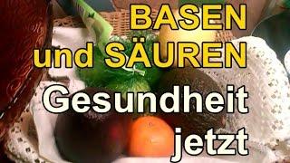 BASEN - SÄUREN - HAUSHALT krank oder gesund!!! TU  WAS!!!