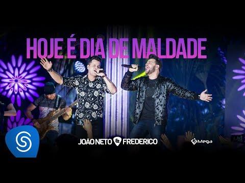 João Neto e Frederico - Hoje é Dia de Maldade (DVD Em Sintonia)