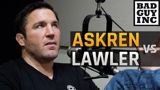 What was the thought process behind Ben Askren vs Robbie Lawler?
