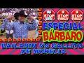 ¡ESPECIAL BÁRBARO!  BAILARÍN VS GALLITO DE MORELIA
