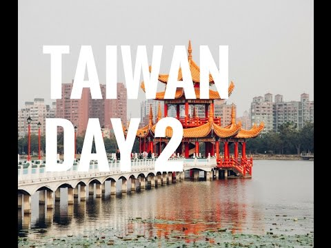 TAIWAN // Day 2 Kaohsiung // Lotus Pond, Fo Guang Shan, Liouhe Night Market