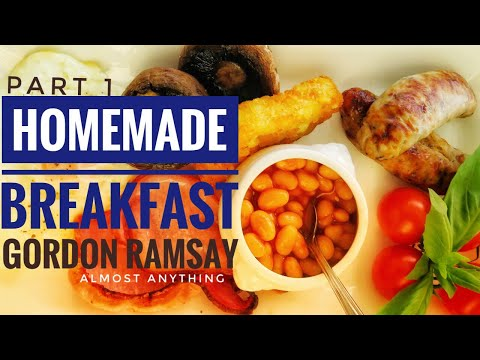 Gordon Ramsay's Stunning Homemade BreakFast And Lunch Recipe, Almost Anything