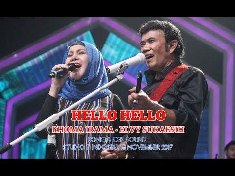 HELLO HELLO - RHOMA IRAMA Feat ELVY SUKAESIH ( SONETA CEK SOUND )