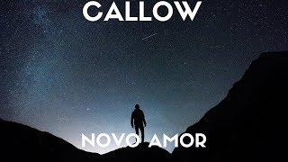 Novo Amor Callow Lyrics