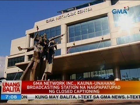 UB: GMA Network Inc., kauna-unahang broadcasting station na nagpapatupad ng closed captioning