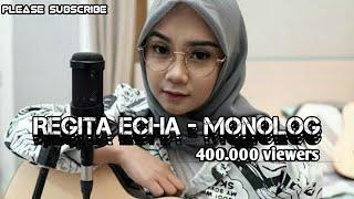 Download lagu PAMUNGKAS - MONOLOG  (Regita  Echa)lirik