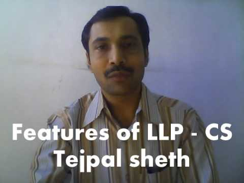 Features of LLP - CS Tejpal Sheth