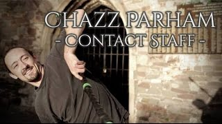 Acro Staff and Contact Staff - Bristol 2014 - Chazz Parham - Video by Van Loop Media