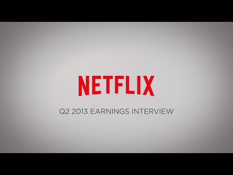 Netflix Q2 2013 Earnings Interview