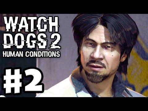 Watch Dogs 2: Human Conditions DLC - Gameplay Walkthrough Part 2 - Bad Medicine! (PS4 Pro)