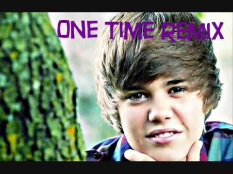 Justin Bieber - One Time Remix