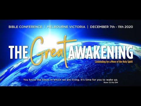 The Great Awakening - Melbourne Conference Video 2020