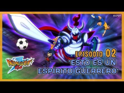 Episodio 2 Inazuma Eleven Go Castellano: «¡ESTO ES UN ESPÍRITU GUERRERO!»
