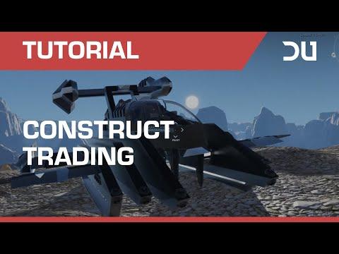 Dual Universe | Alpha 3 | Construct Trading