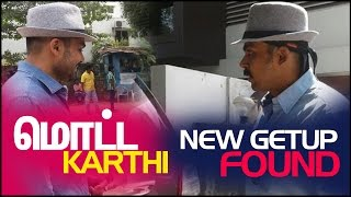 """Motta Karthi"" New Get Up Found"