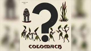 Colomach - Colomach (Full Album Stream)
