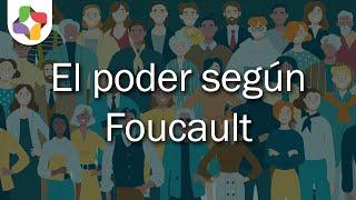 Michel Foucault y la microfísica del poder - Sociología - Educatina