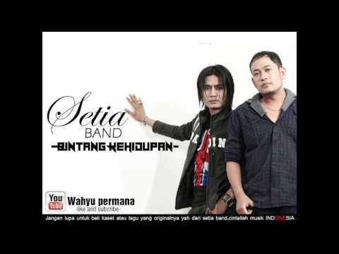 SETIA BAND - BINTANG KEHIDUPAN (Lirik dan Lagu baru)