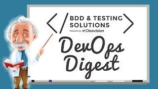 DevOps Digest | 5 Tips For Future Software Testing