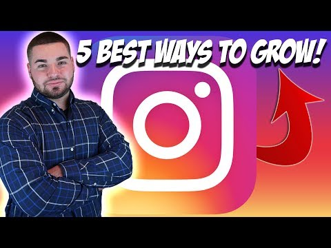 Top 5 BEST Ways To Grow Your Instagram FAST
