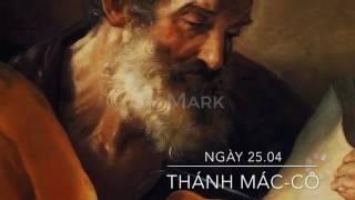 Ngày 25.04: Kính Thánh Sử Marcô