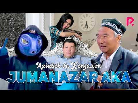Azizbek & Kenjaxon - Jumanazar Aka