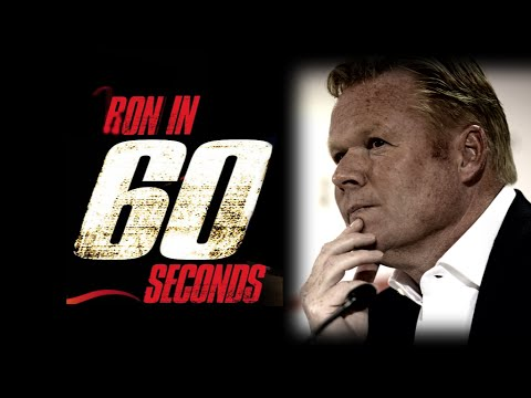 RON IN 60 SECONDS: Koeman on Long and Liverpool