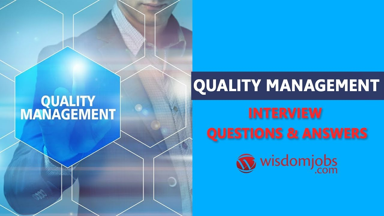 TOP 250+ Quality Management Interview Questions and Answers 12