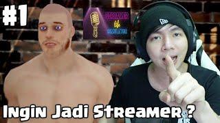 Ingin Jadi Streamer ? - Streamer Life Simulator Indonesia -  Part 1