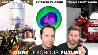 Ep 52 - New pictures of Starship, Ozone Over Antarctic, Tesla's Safety Ratings