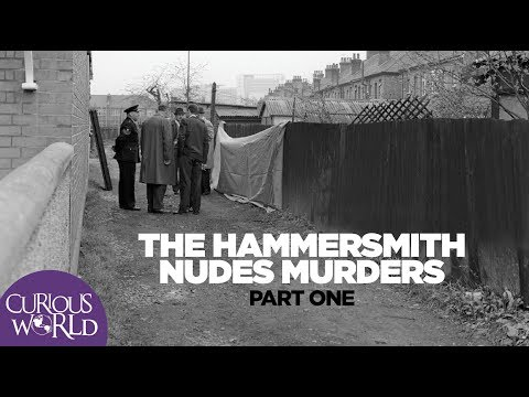 The Hammersmith Nudes Murders Part One