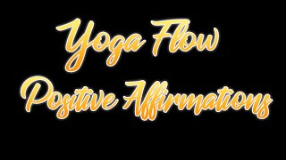 Yoga Flow with Claire - Positive Affirmations