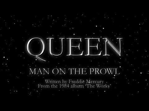 Queen  Man On The Prowl  Lyric