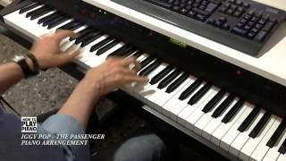 IGGY POP - THE PASSENGER (PIANO ARRANGEMENT)