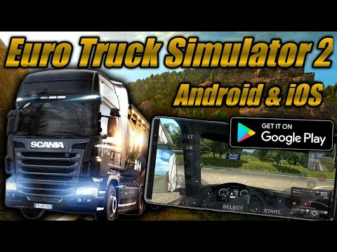 How To Play ETS 2 On Android 2018