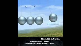 Mikah Angel - Panic Attack (Dream Theater Mix Instruments & Vocal Cover)
