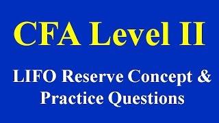 LIFO Reserve: Concept & Practice Questions