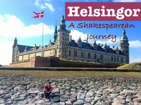 Helsingor: A Shakespearean Journey