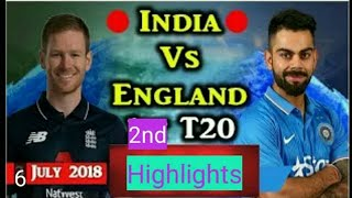 India Vs England 2nd t 20 highlight