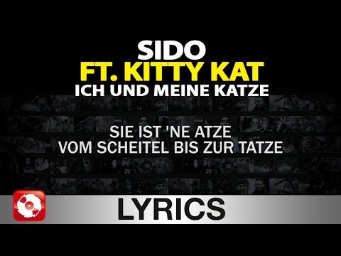 SIDO FEAT KITTY KAT - ICH UND MEINE KATZE  AGGROTV LYRICS KARAOKE (OFFICIAL VERSION)