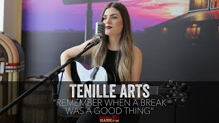 Tenille Arts - Remember When A Break Was A Good Thing (Acoustic)