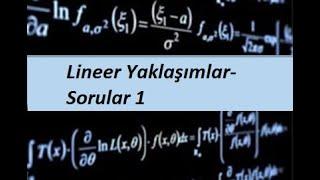 57) MATEMATİK 1(CALCULUS 1) - Türevin Uygulamaları- Lineer Yaklaşımlar- Sorular 1