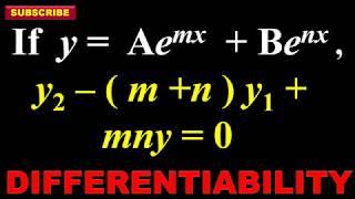 41. If y = Ae^mx + Be^nx, Find  y2 - (m+n)y1+mny= 0