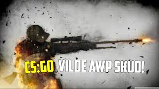 CS:GO competitive vilde awp skud!?