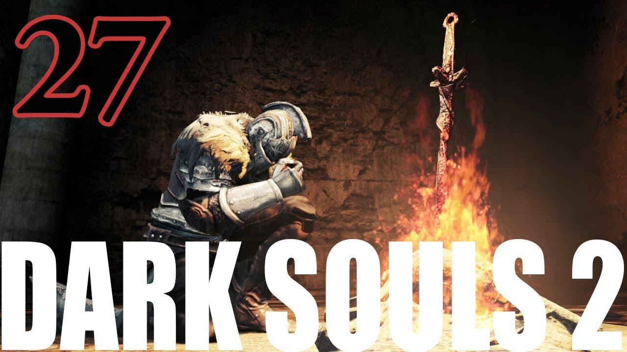 Dark Souls 2 2014 All Cutscenes Walkthrough Gameplay: Dark Souls 2 Gameplay Walkthrough Part 27